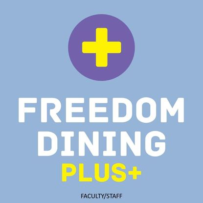 Faculty & Staff Freedom Dining Plan PLUS+ (Fall 2021)